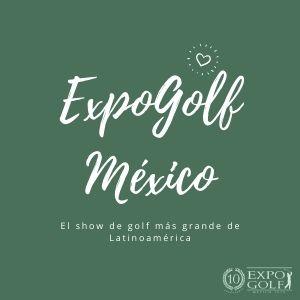 Exposicion de Golf en Mexico